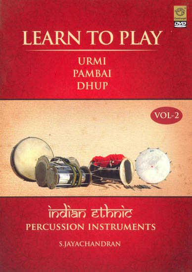 Learn to Play Indian Ethnic Percussion Instruments - Part 2 Urmi   Pambai   Dhup (Subtitle English) (DVD Video)