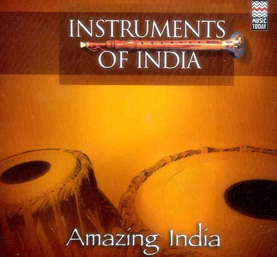 Instruments of India: Amazing India (Audio CD)