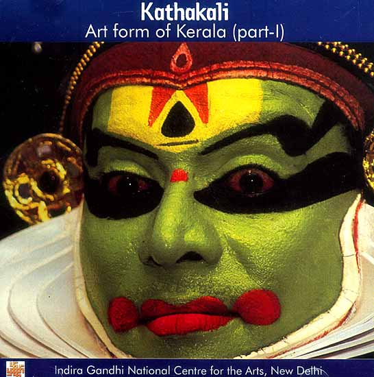 Kathakali Art form of Kerala (Part - I) (DVD)