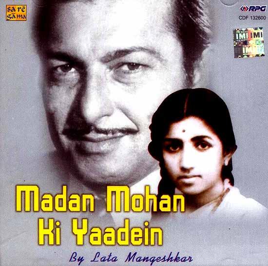 Madan Mohan Ki Yaadein by Lata Mangeshkar (Audio CD)