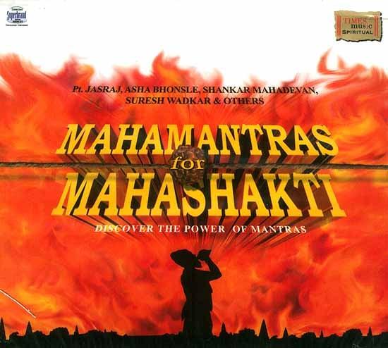 Mahamantras for Mahashakti Discover the Power of Mantras (Audio CD)