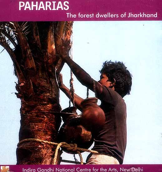 Paharias The Forest Dwellers of Jharkhand (DVD)