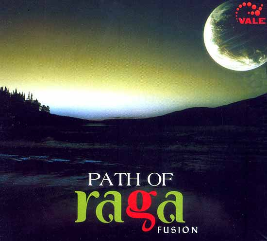 Path Of Raga Fusion (Audio CD)