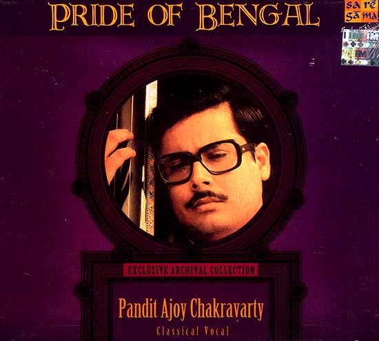 Pandit Ajoy Chakravarty: Exclusive Archival Collection <br>(Classical Vocal) (Audio CD)