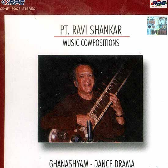 Pt. Ravi Shankar Music Compositions Ghanashyam Dance Drama (Audio CD)