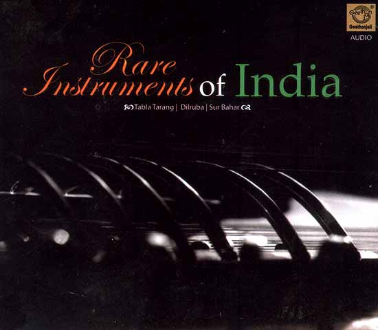 Rare Instruments of India (Tabla Tarang / Dilruba / Sur Bahar) (Audio CD)
