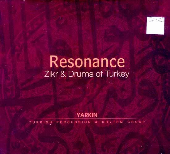 Resonance... Zikr & Drums of Turkey (Yarkin...Turkish Percussion & Rhythm Group) (Audio CD)