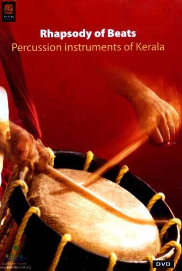 Rhapsody Of Beats… Percusiion Instruments Of Kerala (DVD Video)