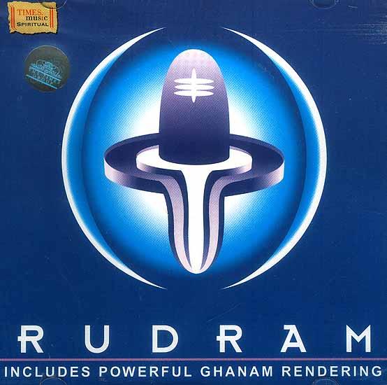 Rudram: Includes Powerful Ghanam Rendering (Audio CD)