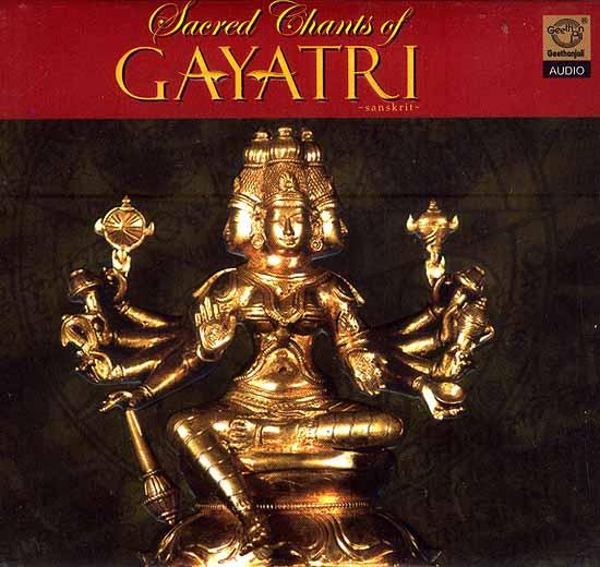 Sacred Chants of Gayatri Sanskrit (Audio CD)
