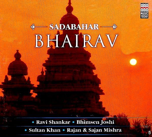 Sadabahar Bhairav (Audio CD)