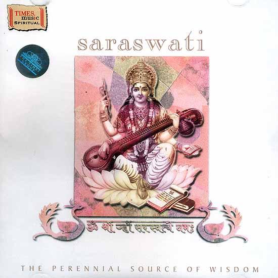 Saraswati: The Perennial Source of Wisdom (Audio CD)