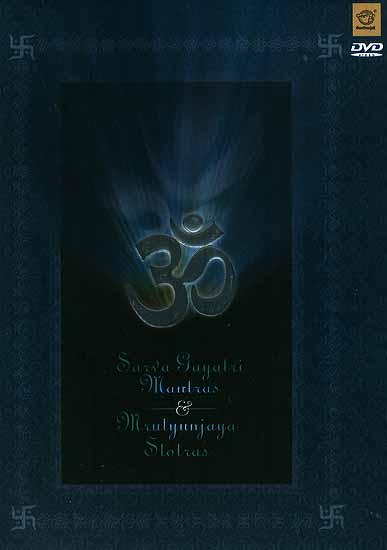 Sarva Gayatri Mantras & Mrutyunjaya Stotras (DVD Video)