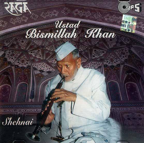 Shehnai: Classical Instrumental Ustad Bismillah Khan (Audio CD)