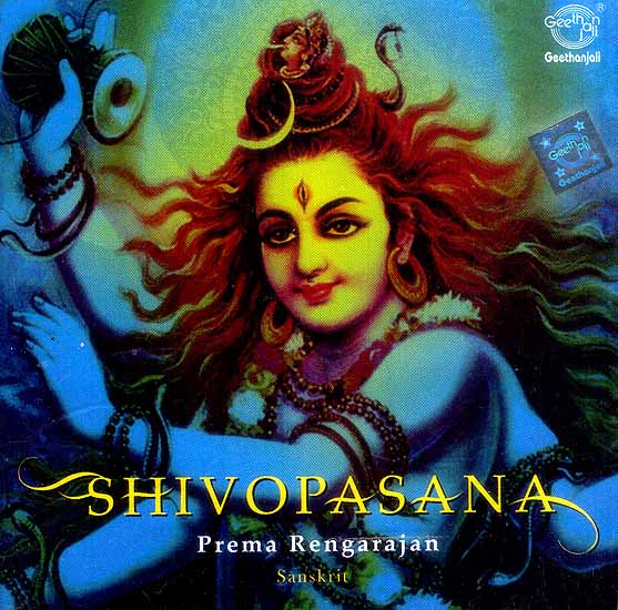 Shivopasana…Prema Rengarajan (Sanskrit) (Audio CD)