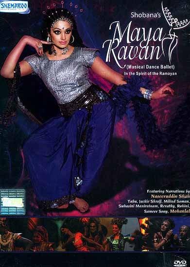 Shobana's Maya Ravan (Musical Dance Ballet In the Spirit of the Ramayan) (DVD Video)