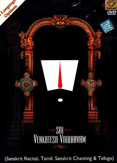 Sri Venkatesh Vaibhavam (Sanskrit Recital, Tamil, Sanskrit Chanting & Telugu) (4 Language Options) (DVD Video)