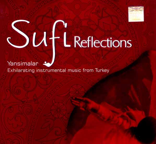 Sufi Reflections : Exhilarating Instrumental Music From Turkey (Audio CD)