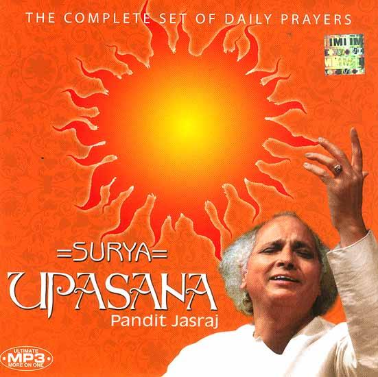 Surya Upasana Pandit Jasraj (The Complete Set of Daily Prayers) (MP3 CD)