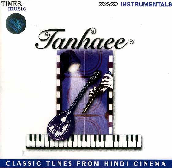 Tanhaee (Classic Tunes from Hindi Cinema) <br>(Audio CD)