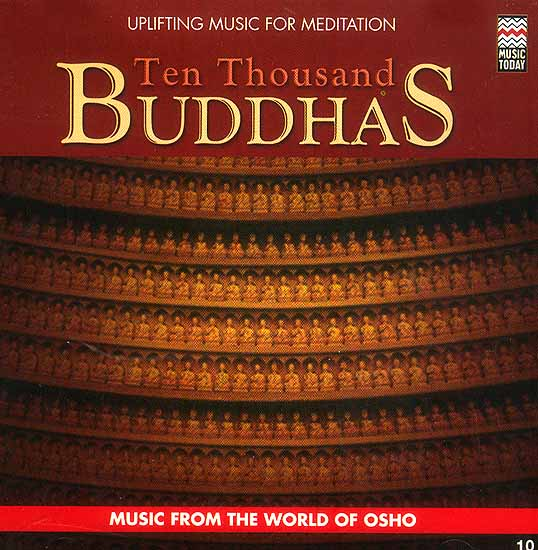 Ten Thousand Buddhas (Uplifting Music for Meditation) (Audio CD)