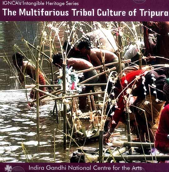 The Multifarious Tribal Culture of Tripura (DVD)