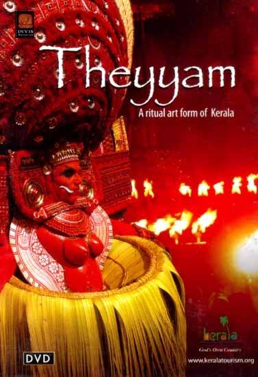 Theyyam… A Ritual Art Form of Kerala (DVD Video)
