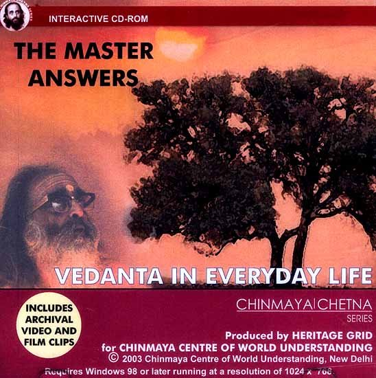 Vedanta in Everyday Life (The Master Answers) (CD-ROM): Includes Archival Video and Film Clips