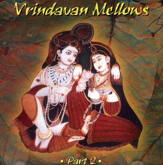 Vrindavan Mellows Part 2 (Audio CD)