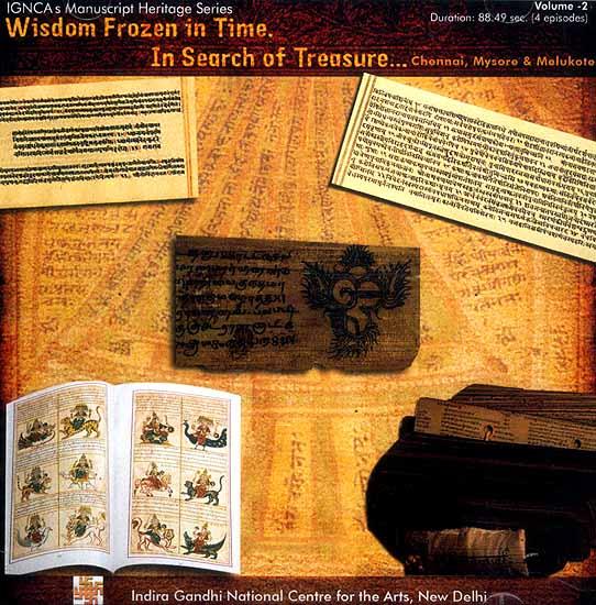Wisdom Frozen in Time In Search of Treasure…Chennai, Mysore & Melukote - Volume 2 (DVD)