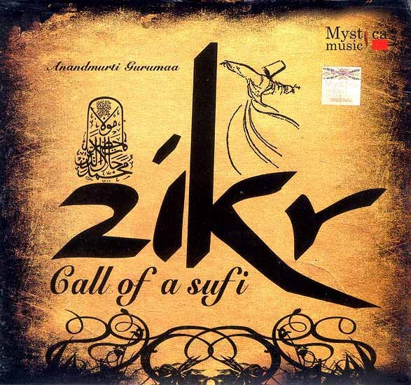 Zikr (Call of A Sufi) (Audio CD)