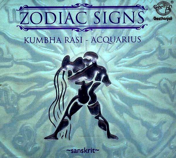 Zodiac Signs…Kumbha Rasi - Acquarius (Sanskrit) (Audio CD)