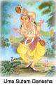 Uma Sutam Ganesha: His Mother's Son